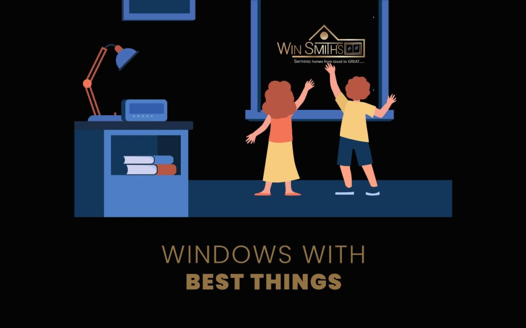 Windows with best things